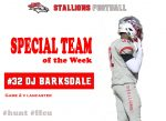 #32 DJ Barksdale Special Team Player of the Week