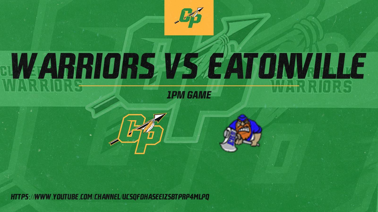 Warrior Vs Eatonville 1pm