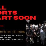 Fall Sports Start Soon!