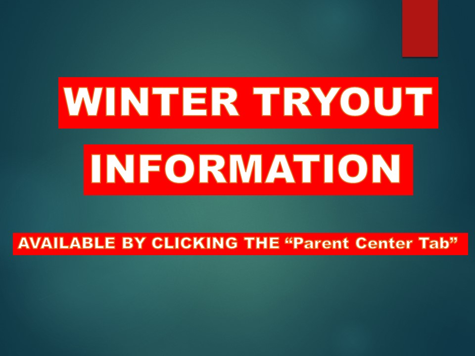 WINTER TRYOUT INFORMATION