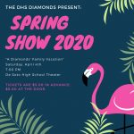 """A Diamonds' Family Vacation"" – Spring Show 2020"
