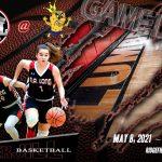 Girls Basketball Season Opener – May 8, 2021