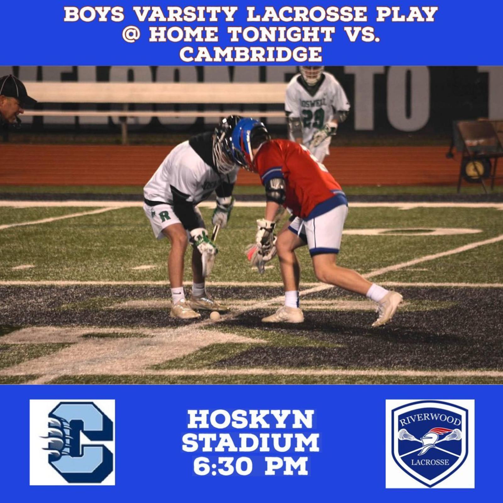 Good Luck Boys Varsity Lacrosse – Home Game Tonight