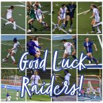 Good Luck To Raider Girls Soccer In Their Playoff Game Thursday at Pope