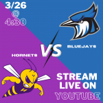 3/26: Bluejays (2-2) vs Hornets (2-2)