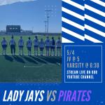 Girls Soccer: Lady Jays vs Pirates