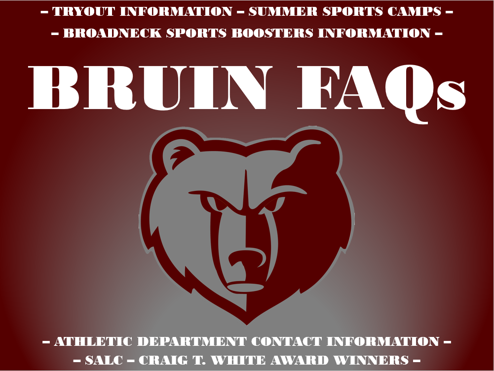 BRUIN FAQs – All Your Broadneck Athletics Questions Answered Here!
