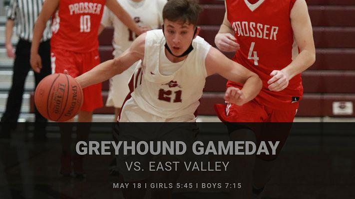 Boys and Girls Basketball GAMEDAY vs. East Valley