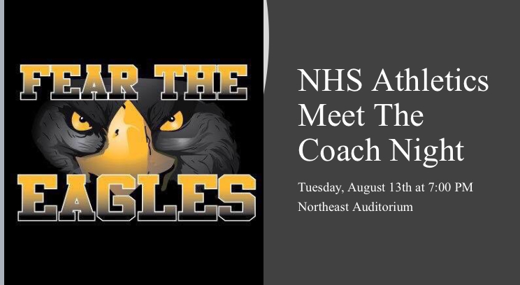 NHS Athletics Fall 2019 Meet The Coach Night – Tuesday, Aug., 13th at 7pm (Auditorium)