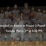 Online Ticket Sales Link For Boys Basketball vs. Easton – Tuesday, March 3rd at 6:00 pm!
