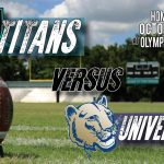 FOOTBALL VS. UNIVERSITY FRI. OCT. 4TH