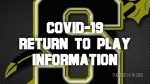 Covid-19 Return To Play Information