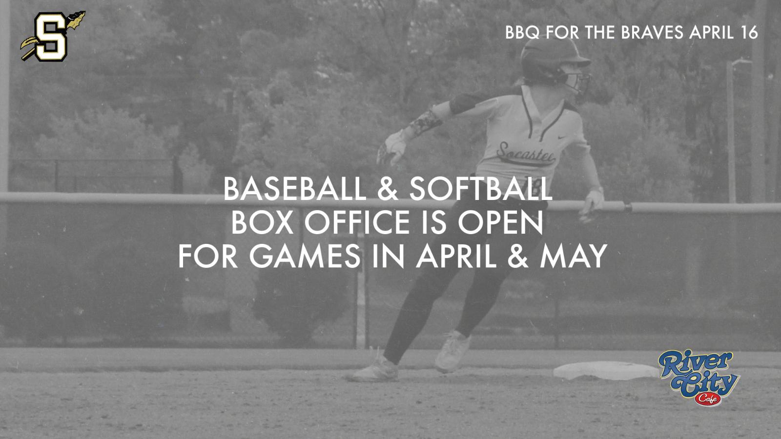 Baseball & Softball Box Office is Open.