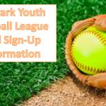 Newark Youth Softball League Registration Dates 2019