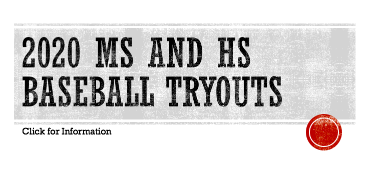 2020 MS and HS Baseball Tryouts