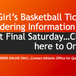 Order Girl's Basketball District Final Tickets Online Only (Information Here)