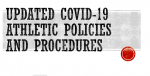 Updated COVID-19 Athletic Policies and Procedures