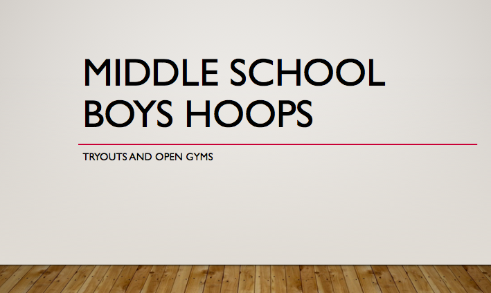 Middle School Boys Basketball Tryouts and Open Gyms