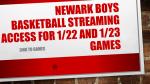 Newark Boys Basketball v. Pickerington Central (1/22) and  Grove City (1/23) Livestream Links