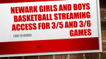 Streaming Access for Newark Girls and Boys Basketball Games on 3/5 and 3/6