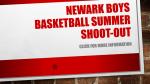 Newark Boys Basketball Summer Shoot-Out Information