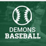 Demon Baseball is 10th Seed at District Tournament