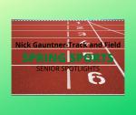 Spring Sport Spotlights:  Nick Gauntner, Track and Field