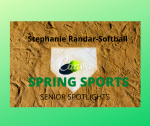 Senior Spring Sport Spotlights:  Stephanie Randar, Softball