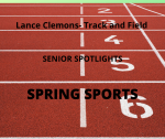 Senior Spring Sport Spotlight:  Lance Clemons,  Track and Field