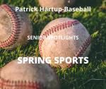 Senior Spring Sport Spotlight:  Patrick Hartup, Baseball
