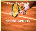 Senior Spring Sport Spotlight:  Clayton Boor, Tennis