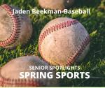 Senior Spring Sport Spotlight:  Jaden Beekman, Baseball