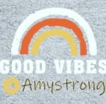 Good Vibes amystrong