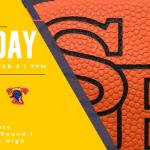 Girls Substate Basketball Info vs South!