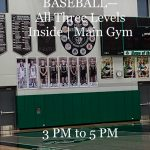 BASEBALL | All Three Levels Inside Today— Main Gym