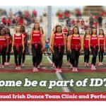Irish Dance Team Grade School Clinic – Saturday, December 16  #GoFarGoIrish