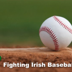 Fighting Irish Baseball Update for April 29, 2021