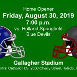 Home Opener – Friday, August 30 vs. Springfield Blue Devils