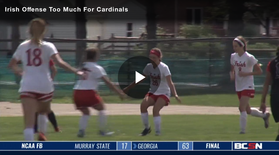 BCSN Video: Irish Offense too much for Cardinals in 3-0 Victory