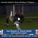 BCSN Video: Soccer Drama: Central Catholic Boys Fall in a Shootout