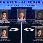 Blue Jay Football Players of the Week for Topeka High