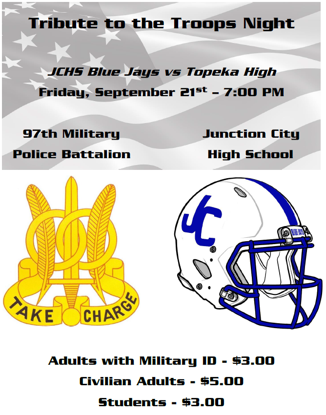 Tribute to the Troops Night – Friday, September 21, 2018 – Junction City vs. Topeka High