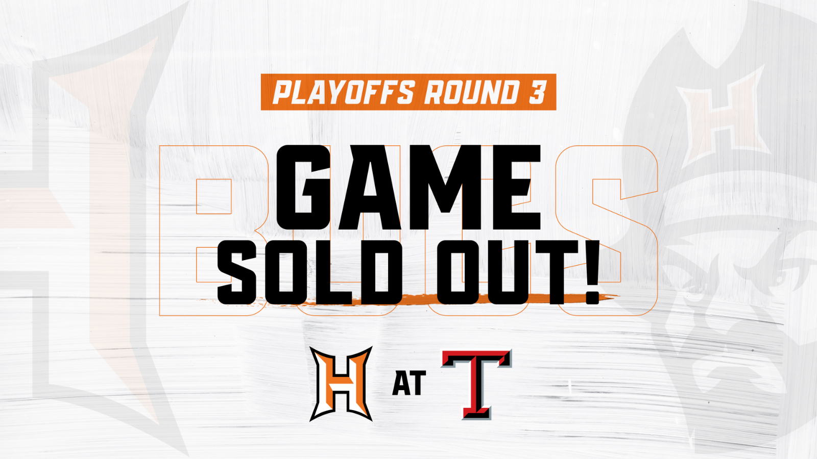 PLAYOFF TICKETS ARE SOLD OUT
