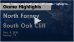 North Forney Girls Basketball vs South Oak Cliff Highlights 12/4/20