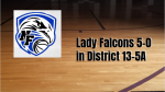 Girls Basketball Keeps Rolling to 5-0 in District