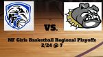 NF Girls Basketball Regional Playoffs Live at 7!