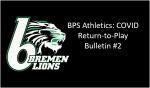 BPS Athletics: COVID Return-to-Play Bulletin #2 (Medical Info)