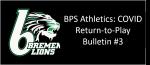 BPS Athletics: COVID Return-to-Play Bulletin #3 (Phase 1 July 6-19)