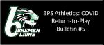 BPS Athletics: COVID Return-to-Play Bulletin #5 (Phase 2  July 20-31)