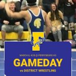 Good Luck to our Wrestlers in District Action this Weekend!